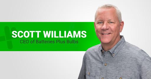Scott Williams - CEO or Batteries Plus Bulbs